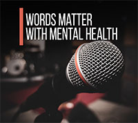Words Matter with Mental Health article by Church and Mental Health