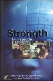 Strength For His People: A Ministry for Families of the Mentally Ill