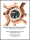 Mental Illness & Families of Faith Study Guide