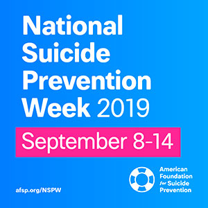 National Suicide Prevention Awareness Week 2019