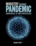 Ministry During Pandemic: Awareness to Implementation